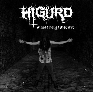 Review: Higurd Egozentrik