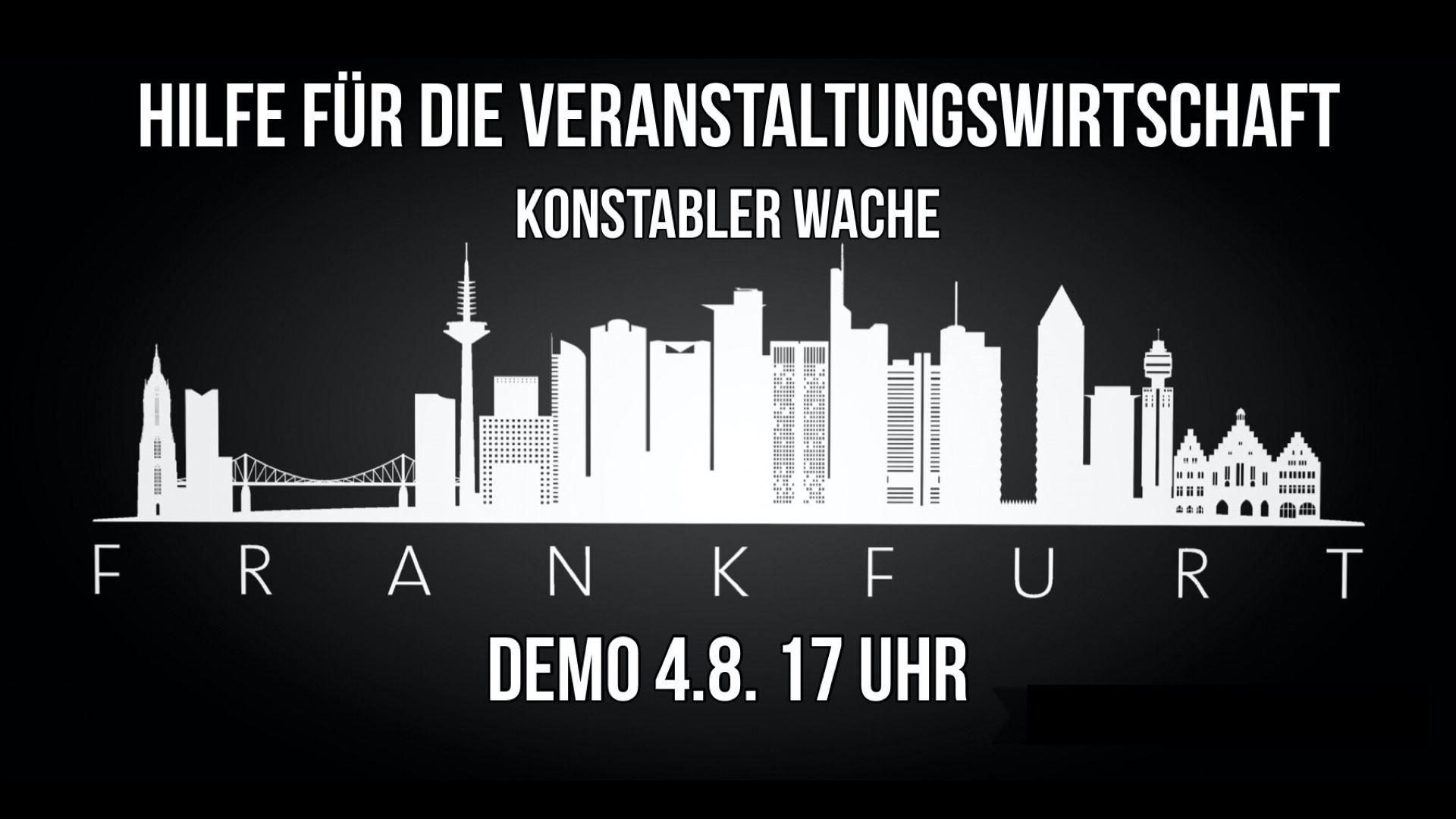 Alarmstufe Rot: Demo der Veranstaltungswirtschaft #wirfuereuch @Frankfurt Konstablerwache 04.08.2020