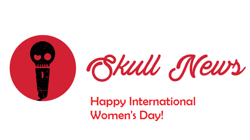 SKULL NEWS Playlist zum Internationalen Frauentag (D/E)