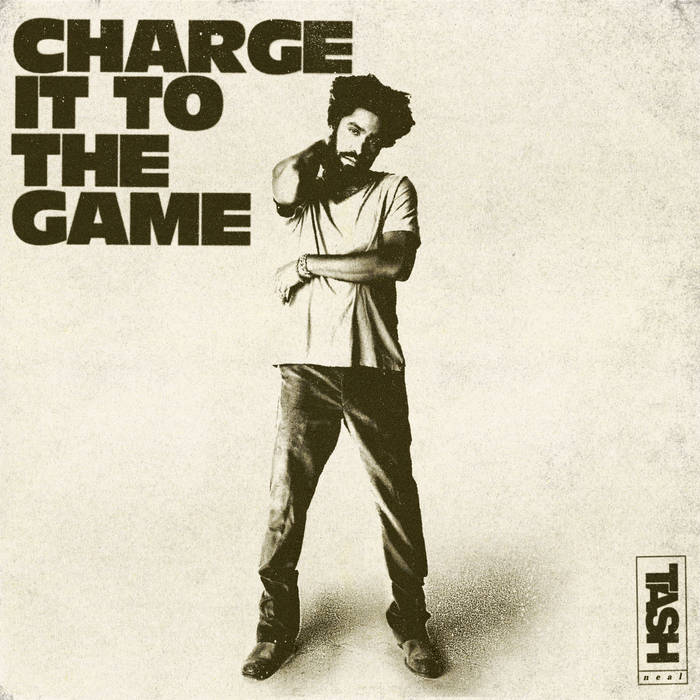 """Review: Tash Neal """"Charge it to the Game"""""""